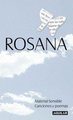 Rosana Material Sensible = Rosana. Sensitive Material - Songs and Poems 9789505118649