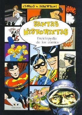 Santas Historietas Enciclopedia de Los Comics 9789508951649