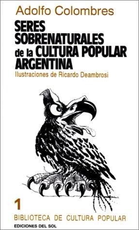 Seres Sobrenaturales de la Cultura Popular Argentina 9789509413009