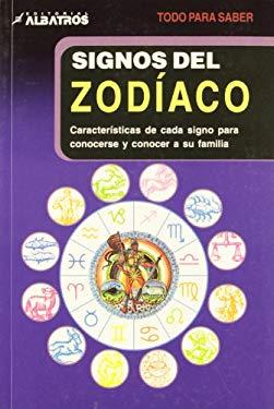 Signos del Zodiaco/ Zodiac Types: Caracteristicas de cada signo para conocerse y conocer a su familia/ Characteristics of Each Sign to Know Yourself a - Stokes, Jamie