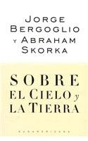 Sobre el cielo y la tierra / On Heaven and Earth (Spanish Edition)