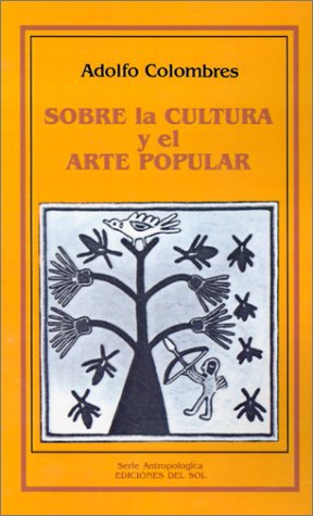 Sobre la Cultura y el Arte Popular 9789509413115