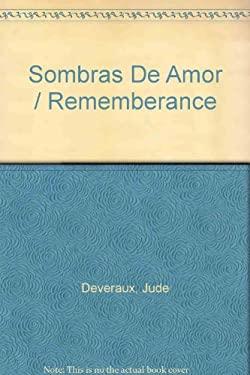 Sombras de Amor/Remembrance