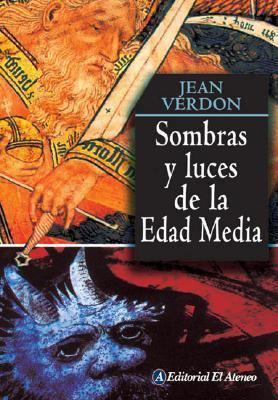Sombras y Luces de La Edad Media 9789500263948