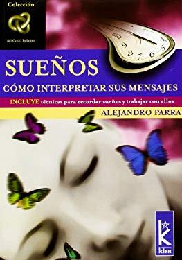 Suenos: Como Interpretar Sus Mensajes 9789501770407
