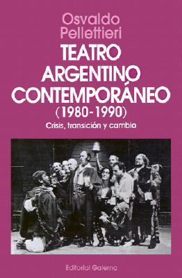 Teatro Argentino Contemporaneo 9789505563203