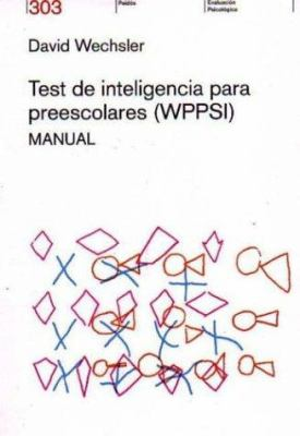 Test de Inteligencia Para Preescolares: Wppsi Manual 9789501263633