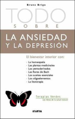 Todo Sobre la Ansiedad y la Depresion 9789500830492