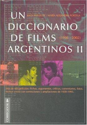 Un Diccionario de Films Argentinos 9789500515252