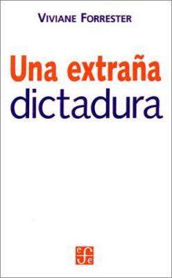 Una Extrana Dictadura 9789505573585