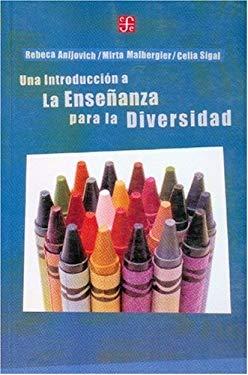Una Introducion a la Ense~nanza Para La Diversidad: Aprender En Aulas Heterogeneas