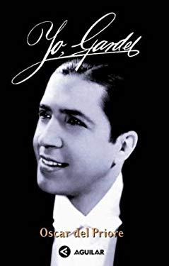 Yo, Gardel [With CD] = I, Gardel 9789505115624