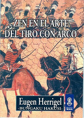 Zen En El Arte del Tiro Con Arco 9789501710045