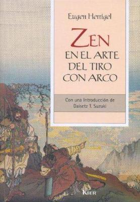 Zen En El Arte del Tiro Con Arco 9789501730012