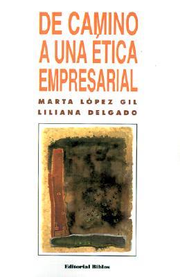 de Camino A una Etica Empresarial 9789507860997