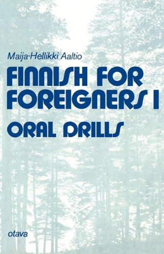 Finnish for Foreigners 1 Oral Drills 9789511012313