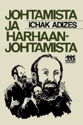 Johtamista Ja Harhaanjohtamista [How to Solve the Mismanagement Crisis - Finnish Edition] 9789519044552