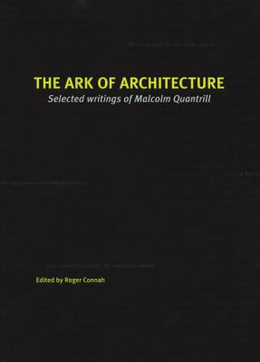 The Ark of Architecture: Selected Writings of Malcolm Quantrill 9789516828926