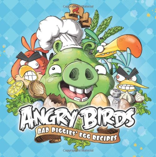 Angry Birds: Bad Piggies' Egg Recipes 9789522760005