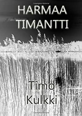 Harmaa Timantti 9789522864369