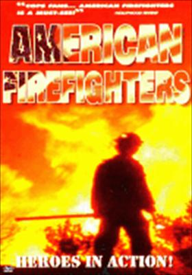 American Firefighters: Heroes in Action