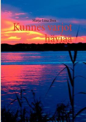 Kunnes Varjot H VI 9789524987080
