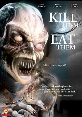 Kill Them & Eat Them