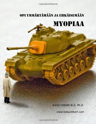 Opi Ymmrtmn Ja Ehkisemn Myopiaa 9789524982849