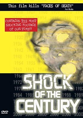Shock of the Century