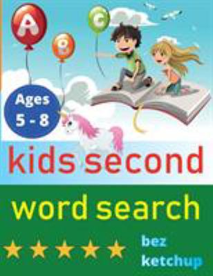 kids second word search: Easy Large Print Word Find Puzzles for Kids - Color in the words! (Learning Word Search)