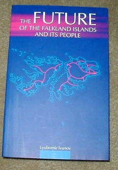 The Future of the Falkland Islands and Its People