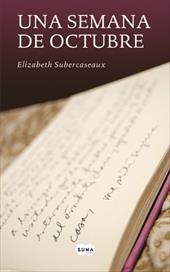Una Semana de Octubre = A Week in October - Subercaseux, Elizabeth