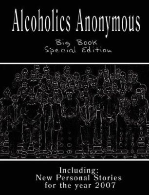 Alcoholics Anonymous - Big Book: New Personal Stories for the Year 2007 9789562913577