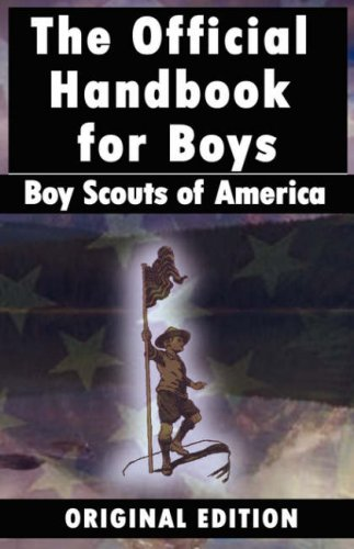 Boy Scouts of America: The Official Handbook for Boys 9789562914994