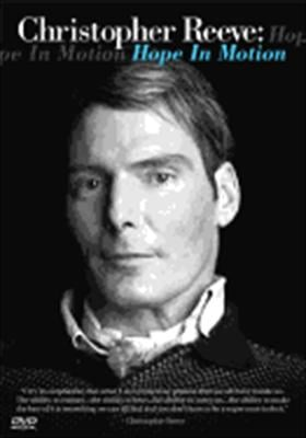 Christopher Reeve: Hope in Motion 0829567041727