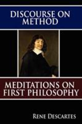 Discourse on Method and Meditations on First Philosophy 9789562915571