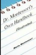 Dr. Montessori's Own Handbook - Illustrated 9789563100365