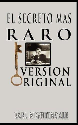 El Secreto Mas Raro (the Strangest Secret) 9789562913539