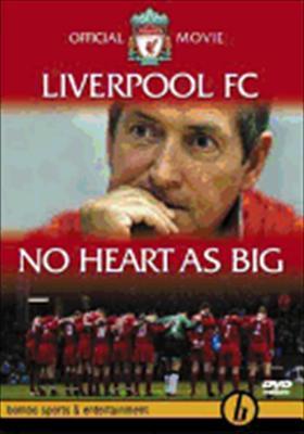 Liverpool FC: No Heart as Big