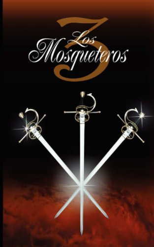 Los Tres Mosqueteros / The Three Musketeers 9789562915533