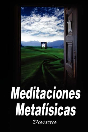 Meditaciones Metafisicas / Metaphysical Meditations 9789562915564