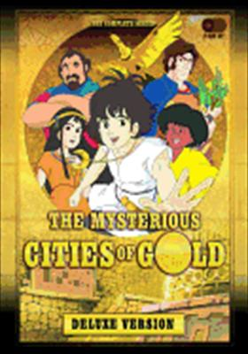 The Mysterious Cities of Gold: The Complete Series