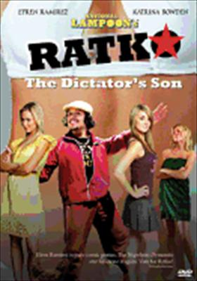 National Lampoon's Ratko, the Dictator's Son