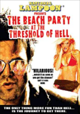 National Lampoon's the History of New America Part I: The Beach Party at the Threshold of Hell