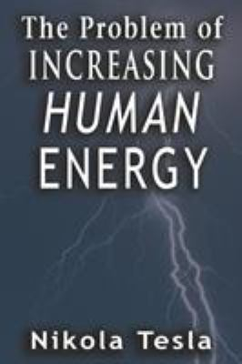 Problem of Increasing Human Energy 9789561001619