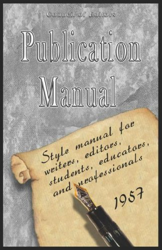 Publication Manual - Style Manual for Writers, Editors, Students, Educators, and Professionals 1957 9789562912662