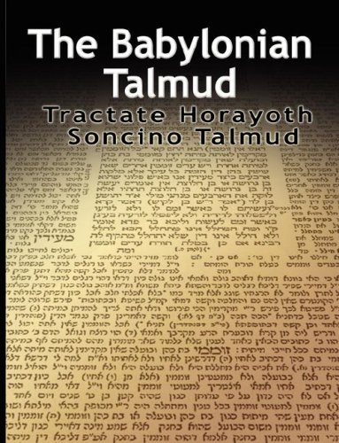 The Babylonian Talmud: Tractate Horayoth - Rulings, Soncino 9789563100402