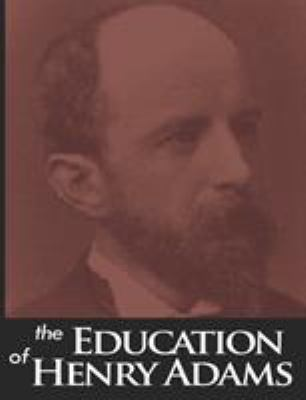 The Education of Henry Adams 9789568530341