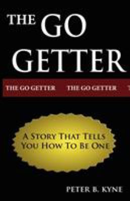The Go-Getter: A Story That Tells You How to Be One 9789562914543
