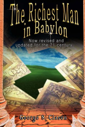 The Richest Man in Babylon: Now Revised and Updated for the 21st Century 9789562914109